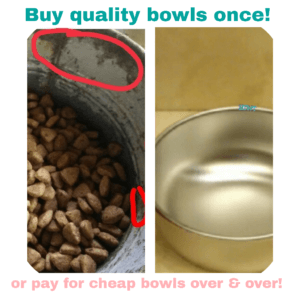 Buy Quality..Once. Inferior bowls will cost you more