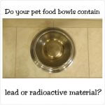 Why you need Lead free pet food bowls